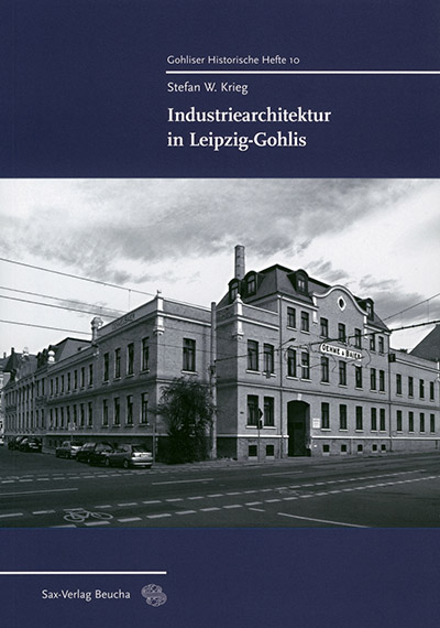 Industriearchitektur in Leipzig-Gohlis